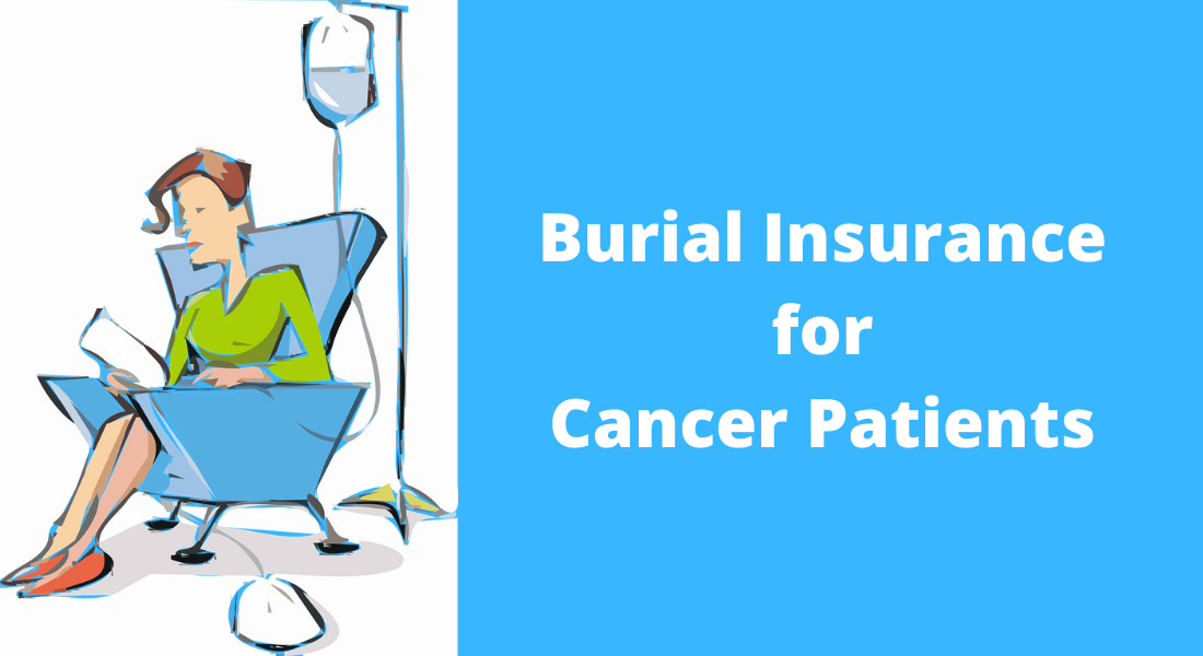 burial insurance for cancer patients